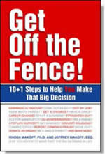 Get Off the Fence!