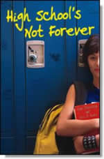 High Schools Not Forever