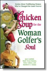 Chicken Soup for the Woman Golfers Soul