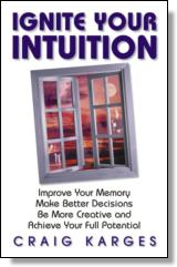 Ignite Your Intuition