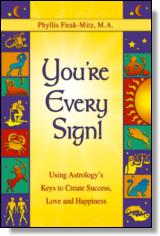 Youre Every Sign!