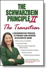 """The Schwarzbein Principle II, The """"Transition"""""""