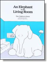 An Elephant In the Living Room - The Childrens Book