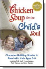 Chicken Soup for the Childs Soul