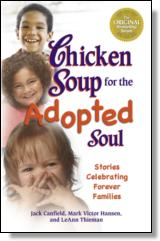 Chicken Soup for the Adopted Soul